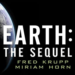 Earth     The Sequel: The Race to Reinvent Energy and Stop Global Warming              By:                                                                                                                                 Fred Krupp,                                                                                        Miriam Horn                               Narrated by:                                                                                                                                 Dick Hill                      Length: 8 hrs and 58 mins     104 ratings     Overall 3.9