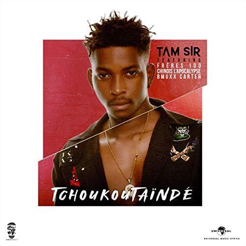 Tam Sir feat. Ezamafuck, Piment Sucré, Chinois L'apocalypse & Bmuxx Carter
