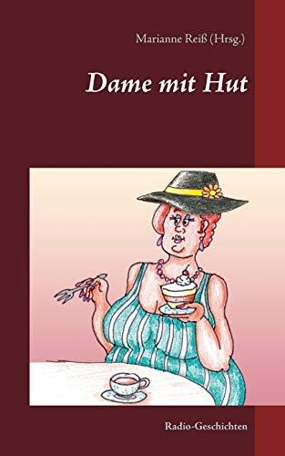Dame mit Hut: Radio-Geschichten