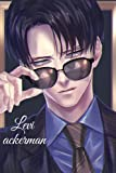 levi ackerman: levi ackerman notebook,best journal for attack on titans anime lover, nice gift to aot otaku friends with amazing content ,6x9 inches,120 lined pages.