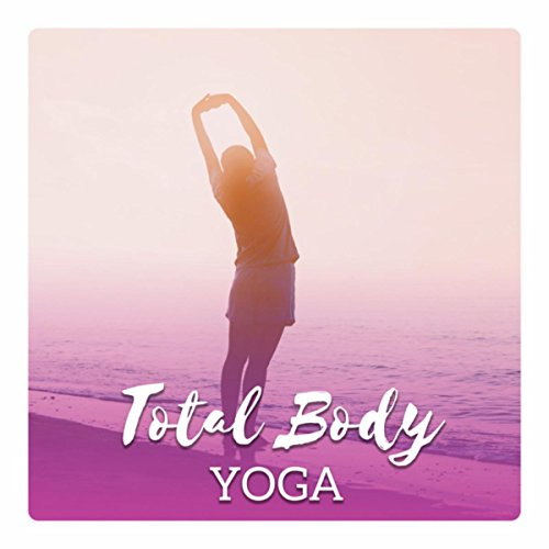 Total Body Yoga - Deep Stretch, Morning Exercises, Find Calm, Inner Rest