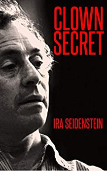 CLOWN SECRET by [IRA SEIDENSTEIN]