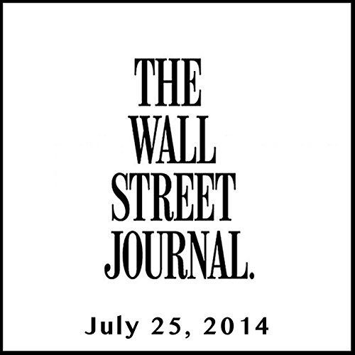 The Morning Read from The Wall Street Journal, July 25, 2014 copertina