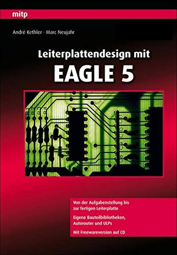Leiterplattendesign mit Eagle 5 (mitp Professional)