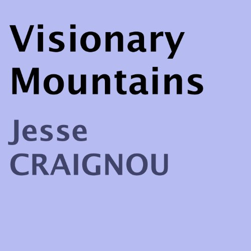 Visionary Mountains audiobook cover art