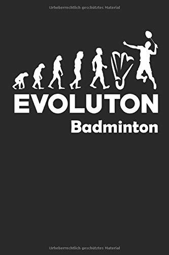 Evolution Badminton: Notizbuch DIN A5 I Dotted Punkteraster I 120 Seiten I Sportart Ballsportart Ballsport Rückschlagspiel Federball Federballspiel Sportler