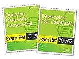 Ben-Gan, I: MCSA SQL Server 2016 Database Development Exam R: Exam Refs 70-761 and 70-762 - Itzik Ben-gan