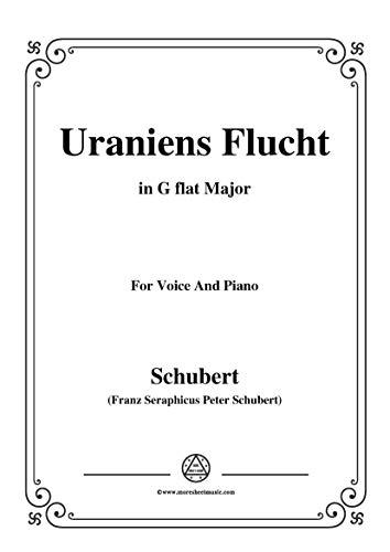 Schubert-Uraniens Flucht(Urania's Flight),D.554,in G flat Major,for Voice&Piano (French Edition)