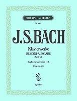 BACH - Suites Inglesas 1コ: (nコ 1 a 3) (BWV:806 a 808) para Piano (Busoni)