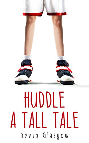 Huddle  A Tall Tale (English Edition)