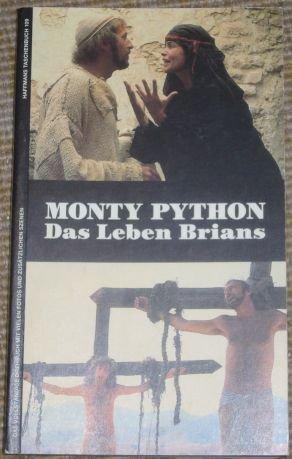 Das Leben Brians. Drehbuch und apokryphe Szenen