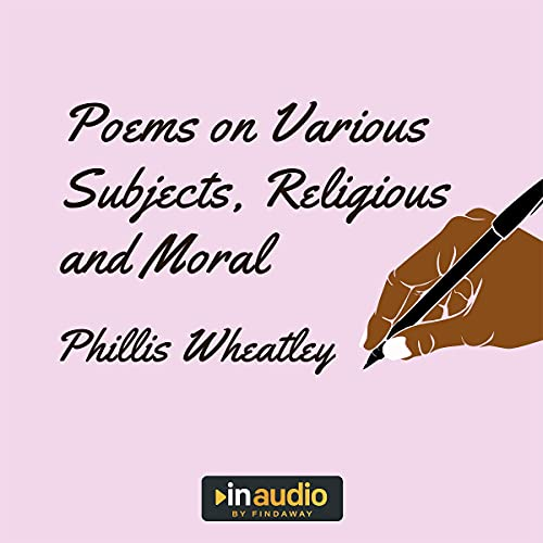 Poems on Various Subjects, Religious and Moral cover art