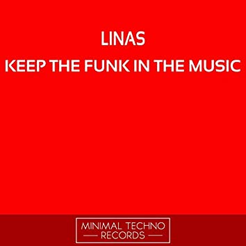 Keep The Funk In The Music