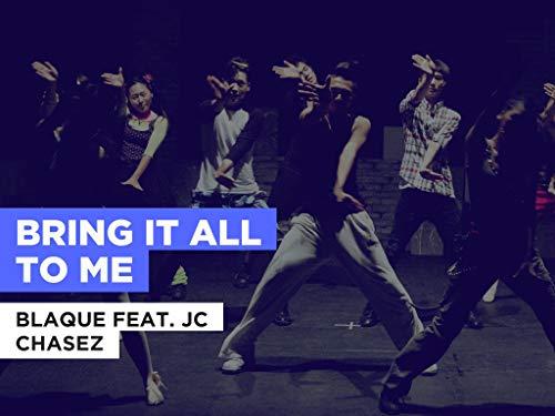 Bring It All To Me al estilo de Blaque feat. JC Chasez