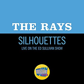 Silhouettes (Live On The Ed Sullivan Show, December 1, 1957)