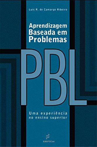 Aprendizagem baseada em problemas (PBL): uma experiência no ensino superior