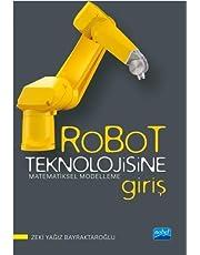 Robot Teknolojisine Giriş: Matematiksel Modelleme