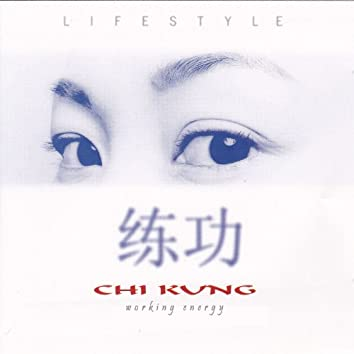 """Life Style Chi Kung """"Working Energy"""""""