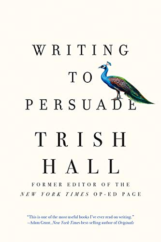 Image of Writing to Persuade: How to Bring People Over to Your Side
