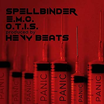 Panic (feat. E.M.C., Spellbinder Reggae, One Truly Inspired Soul & Hevybeats)