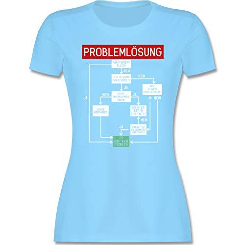 Sprüche - Problemlösung - M - Hellblau - Tshirt Coole sprüche Damen - L191 - Tailliertes Tshirt für Damen und Frauen T-Shirt