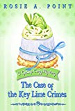 The Case of the Key Lime Crimes (A Gossip Cozy Mystery Book 2) (English Edition)