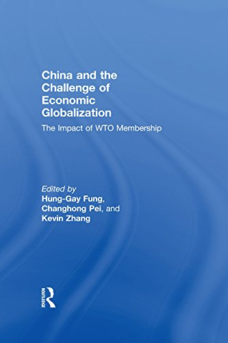 China and the Challenge of Economic Globalization: The Impact of WTO Membership (English Edition)