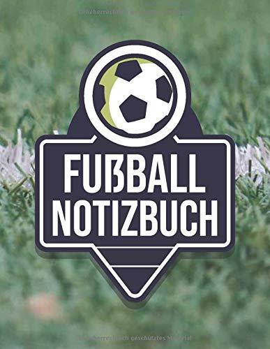 Fußball Notizbuch: Fußballtrainer Taktikmappe und Taktikbuch - Fußball Zubehör und Equipment - Fußball Geschenk für Trainer