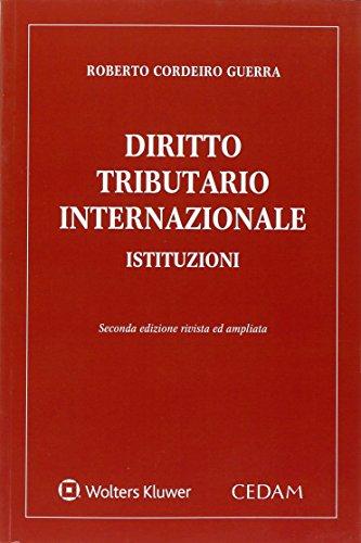 Diritto tributario internazionale. Istituzioni