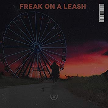 Freak on a Leash