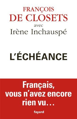 L'échéance: Français, vous n'avez encore rien vu.