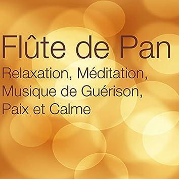 Flûte de Pan – Relaxation, Méditation, Musique de Guérison, Paix et Calme