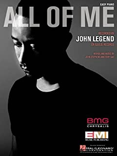 John Legend - All of Me - Easy Piano Sheet Music