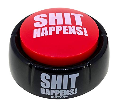 Shit Happens Button - Talking Button Features Hilarious Shit Happens Sayings - Talking Novelty Gift with Funny Sound Clips