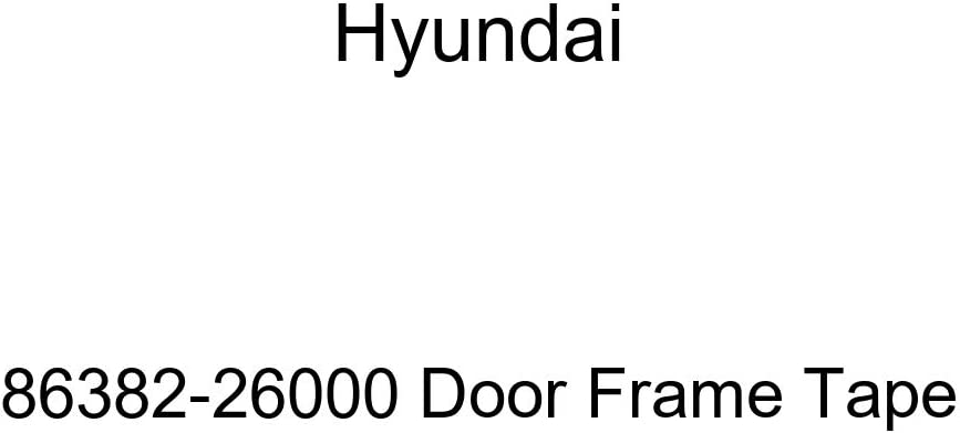 Genuine Hyundai 86382-26000 Quality inspection Recommendation Tape Frame Door