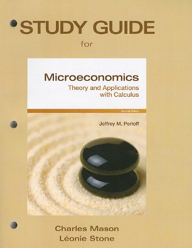 Study Guide for Microeconomics: Theory & Applications with Calculus