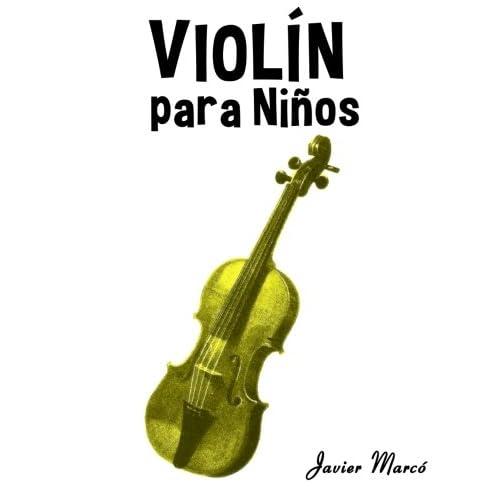 Violín para Niños: Música Clásica, Villancicos de Navidad, Canciones Infantiles, Tradicionales y