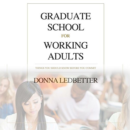 Graduate School for Working Adults audiobook cover art