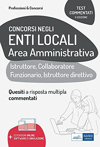 Concorsi negli Enti Locali Area Amministrativa: Istruttore, Collaboratore Funzionario, Istruttore direttivo