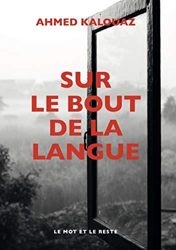 Sur le bout de la langue (LITTERATURES)