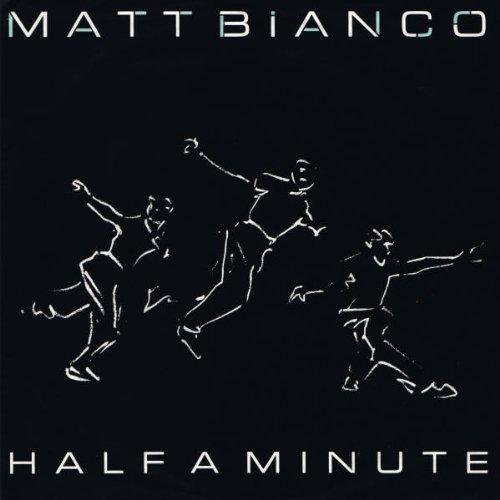 Matt Bianco - Half A Minute - WEA - 249 232-7, WEA - YZ 26