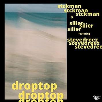 droptop (feat. stevedreez)