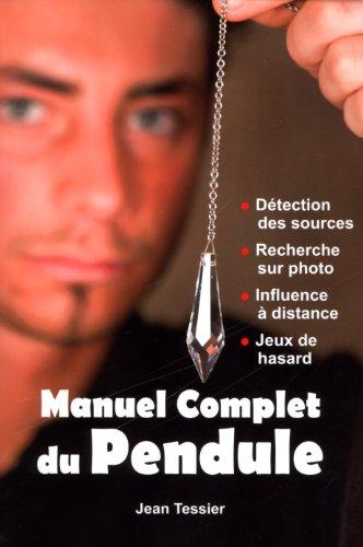 Manuel complet du pendule PDF Books