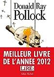 Le Diable, Tout Le Temps - Meilleur livre de l'année 2012 par le magazine Lire
