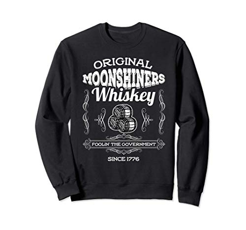 Moonshine Moonshiner Whiskey 1776 Sweatshirt