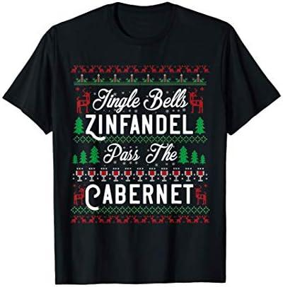 Jingle Bells Zinfandel Pass The Cabernet Ugly Christmas Wine T Shirt product image