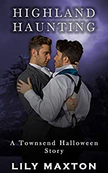 Highland Haunting: A Townsend Halloween Story (The Townsends) by [Lily Maxton]