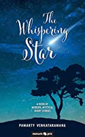 The Whispering Star: A Book of Modern, Mystical Short Stories