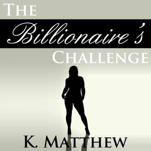 The Billionaire's Challenge audiobook cover art