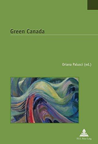 Green Canada (Études canadiennes – Canadian Studies, Band 31)